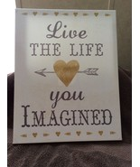 "Canvas Wall Plaque  New !   Size  11"" by 14""   Saying : Live the Life U ... - $19.79"