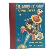 Fillmore and Geary Take Off! by Phillip Fickling (2003, Hardcover) - $4.55