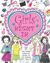 Girls' Night In: Four friends reveal the secrets of the ultimate girls' ... - $5.92