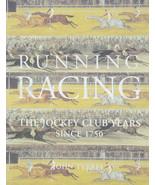 Running Racing : The Jockey Club Years since 1750 : New Hardcover @ - $39.55