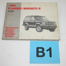 1990 Ranger Bronco II Electrical and Vacuum Trouble Shooting Service Manual B2 - $24.70