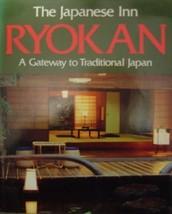 The Japanese Inn Ryokan: A Gateway to Traditional Japan Edward Shufunotomo; Shun image 2