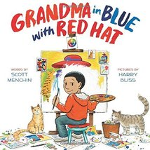 Grandma in Blue with Red Hat [Hardcover] Menchin, Scott and Bliss, Harry image 1