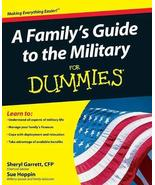 A Family's Guide to the Military For Dummies [Paperback] Garrett, Sheryl... - $2.31