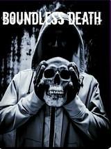 Boundless Death  - $1,000.00