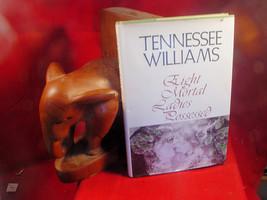 Tennessee Williams EIGHT MORTAL LADIES POSSESSED -1st US - 1974 - $83.30