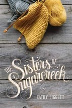 The Sisters of Sugarcreek [Paperback] Liggett, Cathy image 2
