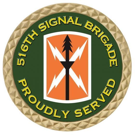 """ARMY 516TH SIGNAL BRIGADE  1.75""""  CHALLENGE COIN"""