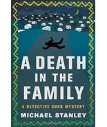 A Death in the Family: A Detective Kubu Mystery Stanley, Michael - $12.51