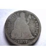 1877-CC SEATED LIBERTY DIME ABOUT GOOD / GOOD AG/G ORIGINAL COIN BOBS COIN - $24.00