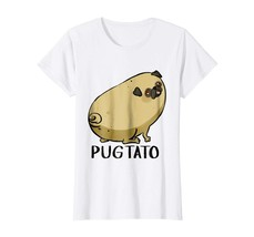 Brother Shirts - Pugtato Tshirt Funny Dog Lovers Tee Wowen - $19.95
