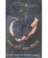 More Love More Power [Audio Cassette] Vineyard Music - $9.99