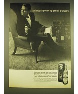 1962 Grant's 8 Scotch Ad - As long as you're up get me a Grant's - $14.99