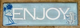 ENJOY ~ WALL PLAQUE / WALL HANGING - $0.98