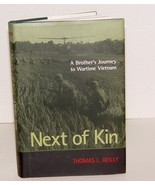 Signed- Next of Kin: a Brother's Journey to Wartime Vietnam by Thomas L.... - $60.00