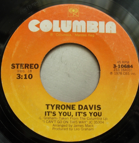 Tyrone Davis - Get On Up / It's You, It's You - Columbia 3-10684