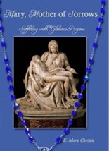 Mary, Mother of Sorrows Suffering with Glorious Purpose
