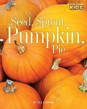 Seed, Sprout, Pumpkin, Pie Picture the Seasons - $8.05