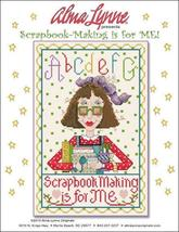 Scrapbook Making Is For Me cross stitch chart Alma Lynne Originals - $6.50