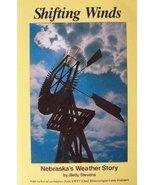 Nature Book- Shifting Winds: Nebraska's Weather... - $6.99