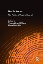 North Korea: The Politics of Regime Survival [Hardcover] [Sep 30, 2005] ... - $68.99