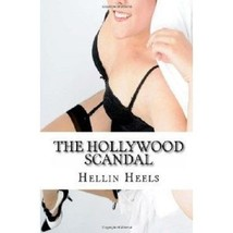 Hollywood Scandal From the Clam to the Glam Hellin Heels 2011 sexy datin... - $9.74