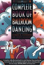The Complete Book of Ballroom Dancing Stephenson, Richard M. and Iaccari... - $10.44