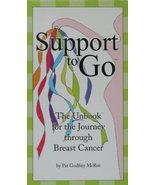Support to Go: The Unbook for the Journey through Breast Cancer [Cards] ... - $19.79