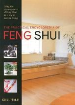 The PRACTICAL ENCYCLOPEDIA of FENG SHUI Gill Hale Key to Modern Living 6... - $15.00