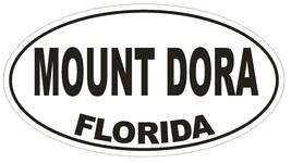 Mount Dora Florida Oval Bumper Sticker or Helmet Sticker D2602 Euro Oval Decal - $1.39+