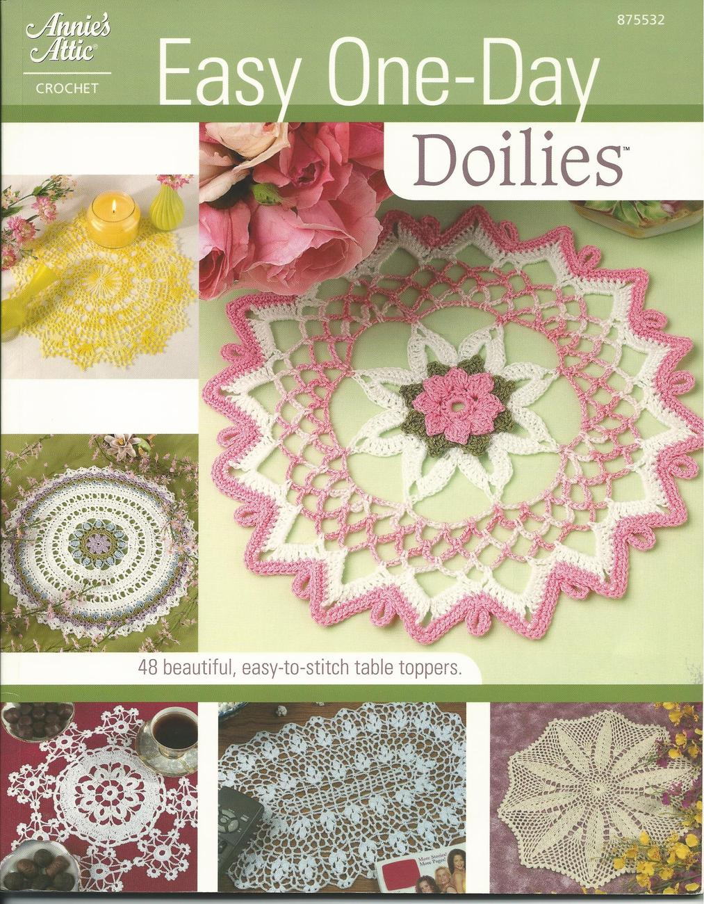 Primary image for Easy One-Day Doilies ~48 Easy-to-Stitch Table Toppers~ Annie's Crochet Patterns