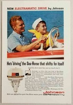 1962 Print Ad Johnson Sea-Horse Outboard Motors Electramatic Drive - $12.49