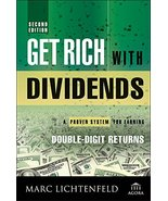 Get Rich with Dividends: A Proven System for Earning Double-Digit Return... - $11.87