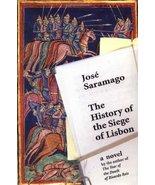The History of the Siege of Lisbon Saramago, Jose and Pontiero, Giovanni - $5.92