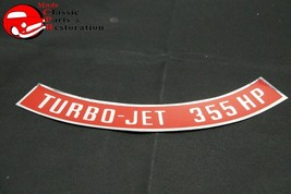 Chevy Turbo Jet 355 Horsepower Air Cleaner Decal - $12.50