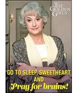 The Golden Girls TV Series Dorothy Pray For Brains Photo Refrigerator Ma... - $3.99