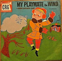 MY PLAYMATE THE WIND 78rpm CRG children's record; Narrated by Norman Rose - £13.82 GBP