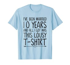 Dad Shirts - 10 Wedding Anniversary Shirts for Her & Him 10th Year Gifts Men - $19.95+