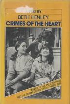 Crimes of the Heart - Beth Henley - HC 1982 Viking Press - We Combine Sh... - $1.03
