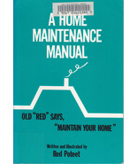 A Home Maintenance Manual by Red Poteet (1991, ... - $5.99