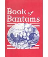Book of Bantams for the Beginner, Breeder, Exhi... - $5.99