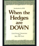 When the Hedges Are Down by Linda Zimmerman (19... - $2.49