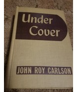 Undercover bu John Roy Carlson (jmt067) - $19.62