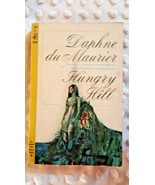 HUNGRY HILL by DAPHNE DU MAURIER-1965 6th POCKET BOOKS ED; GOOD CONDITION - $10.00