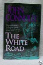 The White Road by John Connolly signed - $44.11