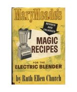 Mary Meades Magic Recipes Blender Hardcover by Ruth Ellen Church Vintage... - $25.00