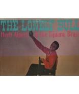 The Lonely Bull - Herb Alpert & the Tijuana Brass - A&M 1015 Records. - $3.43