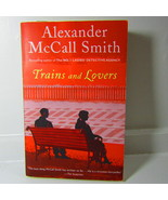Trains and Lovers: A Novel - $1.00