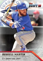 2016 Topps Bunt (PHYSICAL CARD) #77 Russell Martin > Toronto Blue Jays - $0.99