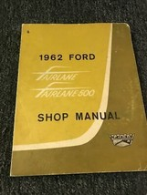 1962 Ford Fairlane & Fairlane 500 Service Shop Workshop Repair Manual OE... - $24.70